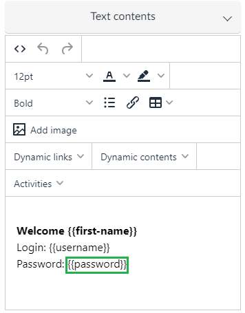 Text contents box, manually adding {{password}}