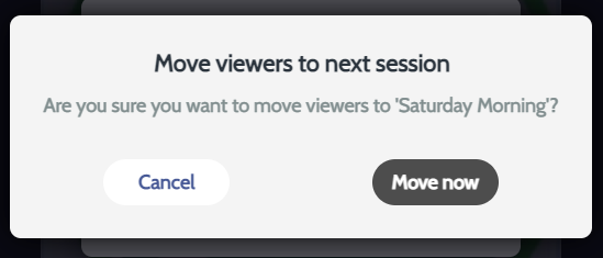 Move viewers to the next session