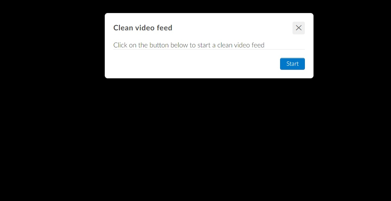 Confirm the clean video feed