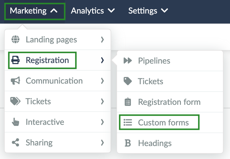 Screenshot of the steps Marketing > Registration > Custom Forms