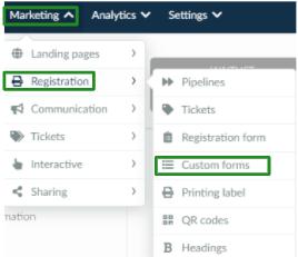 Screenshot of the steps Marketing > Registration > Custom Forms