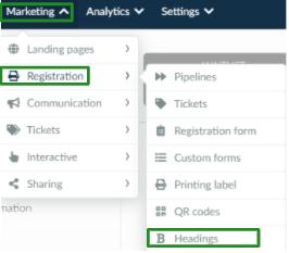Screenshot of the steps Marketing > Registration Form > Headings