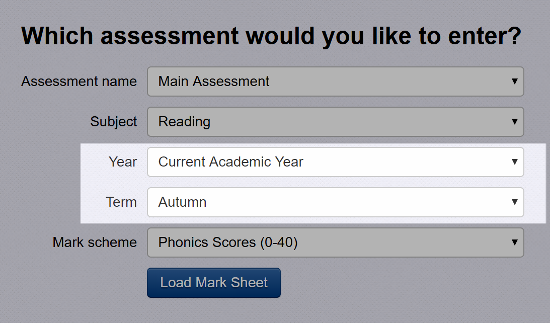 Choose assessment year and term