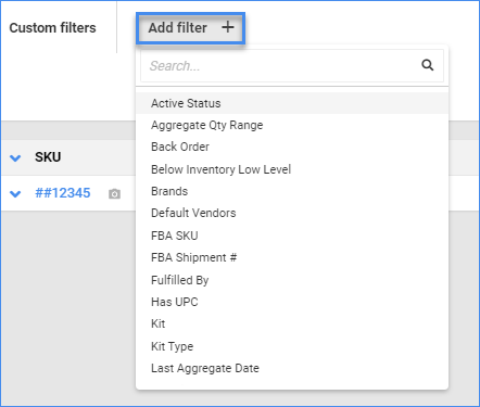 sellercloud manage inventory page custom filter add filters dropdown