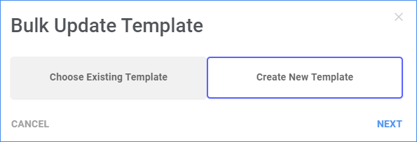 Choose an existing bulk update template or create a new one