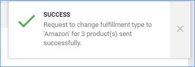 Success message for changing a product to fulfilled by amazon
