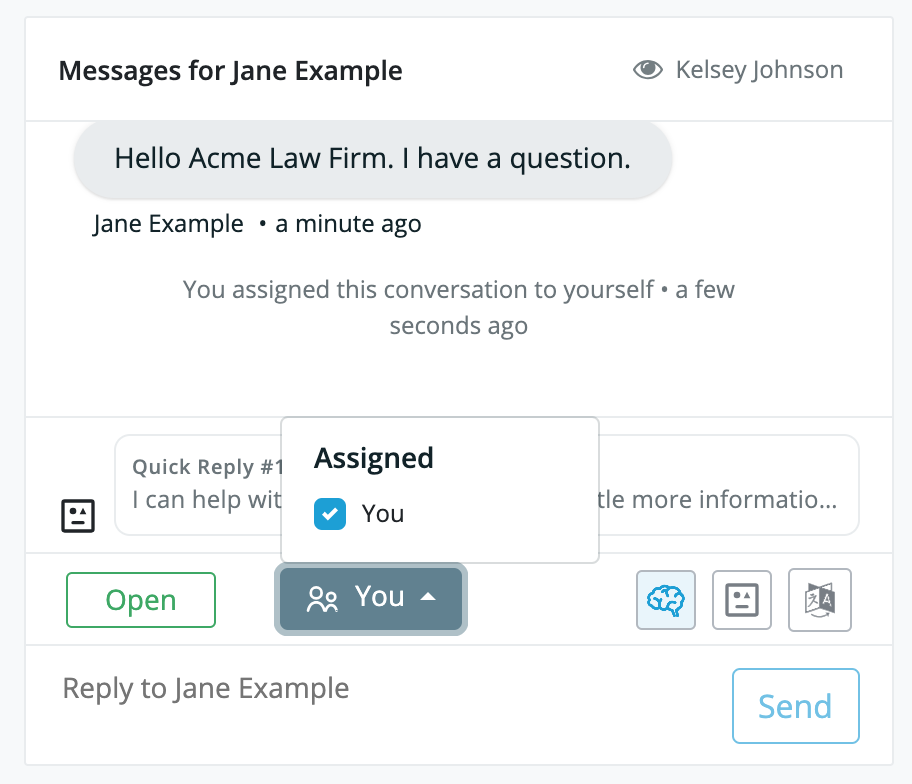 """Smith.ai Web Chat dashboard, message view, with a popup window allowing you to check """"you"""" under """"Assigned."""""""
