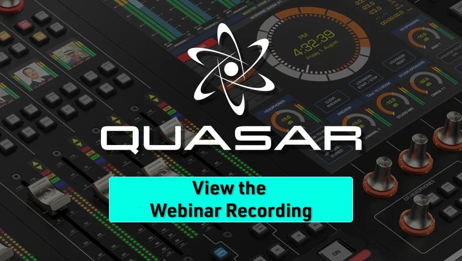 View our Axia Quasar Webinar
