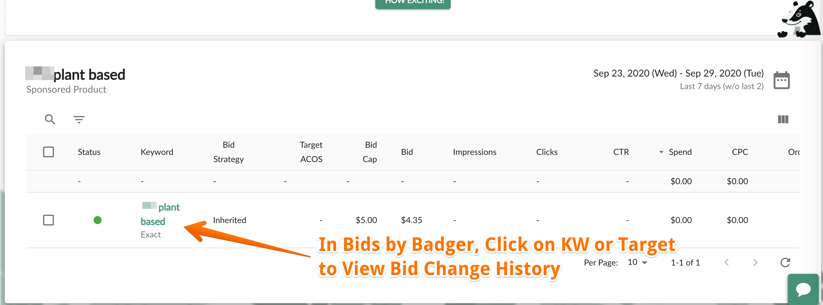 In Bids By Badger, click on keyword or target to view Bid Change History